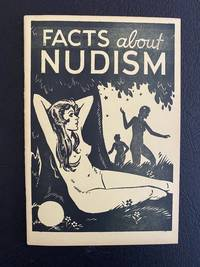 Facts About Nudism The Real Truth about the Nudist Movement