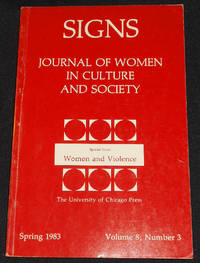 image of Signs: Journal of Women in Culture and Society -- Special Issue: Women and Violence -- Spring 1983, vol. 8, no. 3