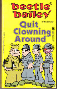 Beetle Bailey: Quit Clowning Around