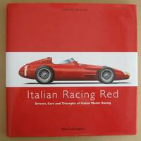 image of Italian Racing Red  Drivers, Cars and Triumphs of Italian Motor Racing