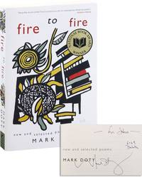 Fire to Fire: New and Selected Poems [Signed]