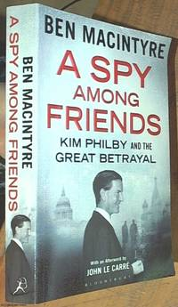 image of A Spy Among Friends; Kim Philby And The Great Betrayal