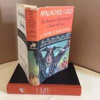Apalachee Gold: The Fabulous Adventures of Cabeza de Vaca