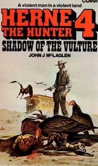 Shadow of the Vulture (Herne the hunter / John J. McLaglen)