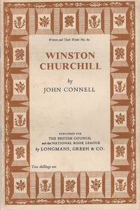 Winston Churchill by  John Connell - First Edition - 1956 - from Christopher Baron and Biblio.com