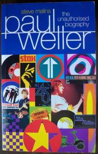 Paul Weller: The Unauthorised Biography