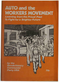 Auto and the Workers Movement: Learning from the Proud Past to Fight for a Brighter Future