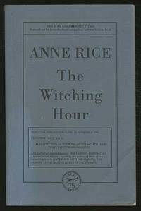 The Witching Hour by  Anne RICE - Paperback - Signed First Edition - 1990 - from Between the Covers- Rare Books, Inc. ABAA and Biblio.com