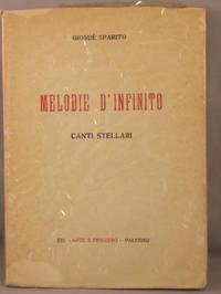 Melodie d'Infinito; Rime e Canti dei Chiarori Stellari.