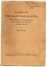 Flora of the Aleutian Islands and Westernmost Alaska Peninsula with Notes on the Flora of Commander Islands