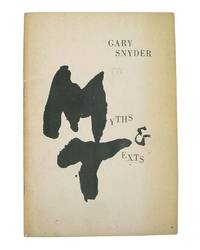 Myths and Texts by  Gary Snyder - Paperback - First Edition - 1960 - from Burnside Rare Books, ABAA (SKU: 150923018)