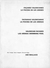 Ian Wallace. Valencian Facades, Las Arenas Swimming Pool