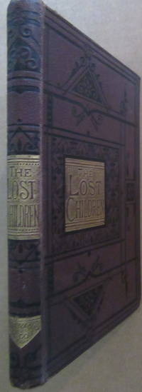 The Lost Children or a Night's Adventure: A Tale for the Young