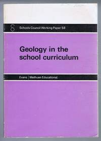 Geology in the School Curriculum. Schools Council Working Paper 58
