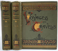 image of Voyages And Travels Or Scenes In Many Lands. Volumes I & II
