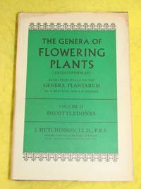 The Genera of Flowering Plants, volume 2, Dicotyledones by J Hutchinson - Hardcover - 1968 - from Pullet's Books (SKU: 001197)