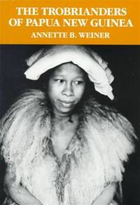 the trobrianders of papua new guinea annette weiner book review Mksap audio companiondownloaddownload free, the trobrianders of papua new guinea case studies in cultural anthropology epub, audio, blog, book, critic review.