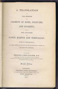 image of A Translation of the Epistles of Clement of Rome, Polycarp, and Ignatius; and of The Apologies of Justin Martyr and Tertullian: With an Introduction, and Brief Notes Illustrativve of the Ecclesiastical History of the First Two Centuries