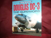 Douglas DC-3. The Survivors