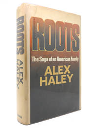 ROOTS by Alex Haley - First Edition; First Printing - 1976 - from Rare Book Cellar (SKU: 129881)