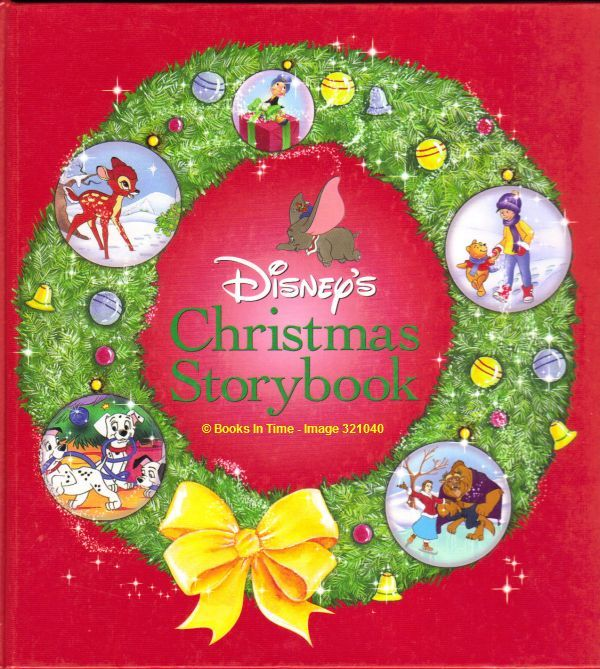 The Christmas Story Book.Disney S Christmas Storybook First Edition By Elizabeth Spurr First Edition 2000 From Books In Time And Biblio Com