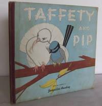 Taffety and Pip