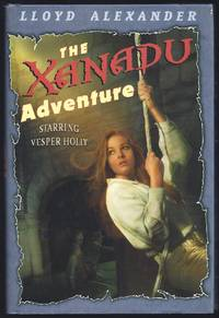 The Xanadu Adventure by  Lloyd Alexander - First Edition 1st Printing - 2005 - from Granada Bookstore  (Member IOBA) and Biblio.com