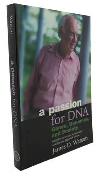 image of A PASSION FOR DNA :  Genes, Genomes, and Society