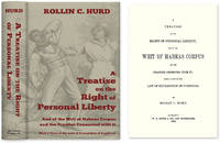 A Treatise on the Right of Personal Liberty and Writ of Habeas Corpus