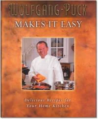 Wolfgang Puck Makes it Easy.