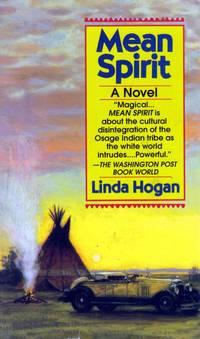 Mean Spirit: A Novel