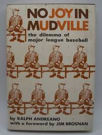 image of No Joy in Mudville: The Dilemma of Major League Baseball