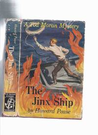The Jinx Ship: The dark Adventure That Befell Tod Moran When he Shipped as Fireman Aboard the tramp Steamer CONGO Bound Out of New York for Caribbean Ports -by Howard Pease