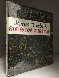 image of Fables for Our Time; And Famous Poems Illustrated by James Thurber