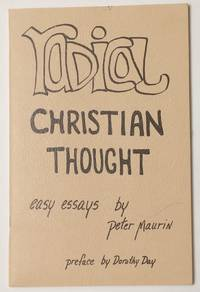 image of Radical Christian thought: Easy essays by Peter Maurin. Preface by Dorothy Day