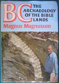 BC The Archaeology of the Bible Lands