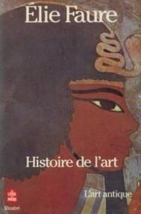 Histoire de l'art.  tome 1 L'art antique