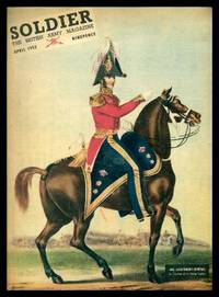 SOLDIER - The British Army Magazine - Volume 11, number 2 - April 1955: And Now the First Corps for Nuclear War; Building a Simpler Swifter Army; The Facts of Army Life; One Sip from Venus's Bath - Middle East Special; This Slit Trench