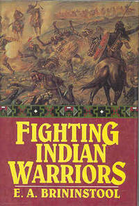 Fighting Indian Warriors True Tales of the Wild Frontiers