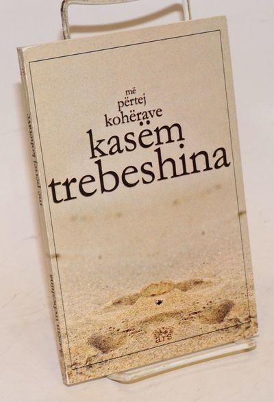 Tiranë: Orana, 2004. Paperback. 155p., wraps, very good condition. Text in Alabanian. Librat Ars.