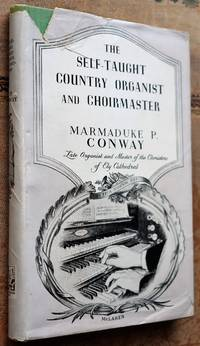 The Self-Taught Country Organist And Choirmaster