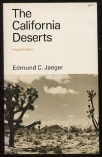 The California Deserts (Fourth Edition)