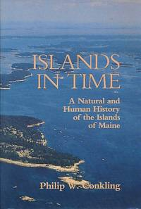 Islands in Time A Natural and Human History of the Islands of Maine