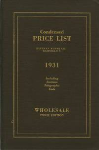 CONDENSED PRICE LIST OF PHOTOGRAPHIC MATERIALS AND APPARATUS.; CORRECTED TO APRIL 1, 1931