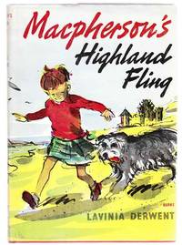 Macpherson's Highland Fling by  Lavinia DERWENT - First Edition - 1963 - from Jeff Hirsch Books, ABAA (SKU: 103984)