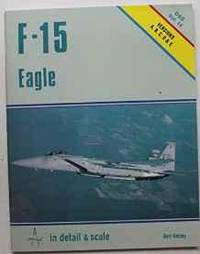 F-15 EAGLE IN DETAIL & SCALE - D&S VOL. 14