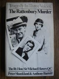 Tragedy in Three Voices: Rattenbury Murder