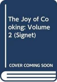 image of The Joy of Cooking: Volume 2 (Signet)