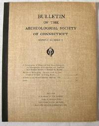 Bulletin of the Archaeological Society of Connecticut - Reprint Number 3