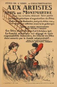 Aux artistes amis de Montmartre.... Fêtes de l'adieu au vieux Montmartre. 4 et 5 Octobre 1913 (poster).SALE PRICE through December 31, 2019